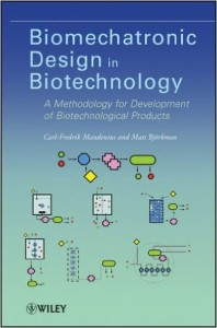 Biomechatronic Design in Biotechnology, Carl-Fredrik Mandenius , Mats Björkman, 2012, Amazon.com
