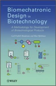Biomechatronic Design in Biotechnology, Carl-Fredrik Mandenius , Mats Björkman, 2012, Amazon.com