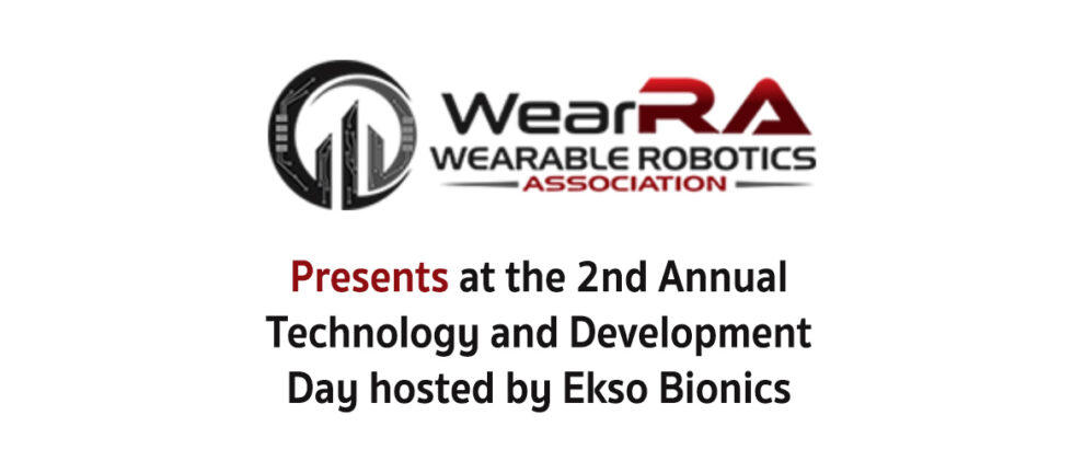 Wearable Robotics Association Presents at the 2nd Annual Technology and Development Day hosted by Ekso Bionics