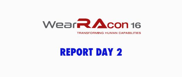 WearRAcon16 Report Day 2