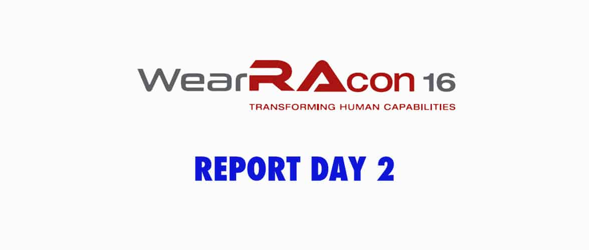 WearRAcon16 Report Day 2