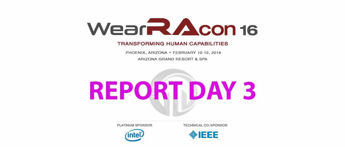 WearRAcon16, Report Day 3, Phoenix Arizona, 2016
