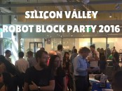 Silicon Valley Robot Block Party 2016