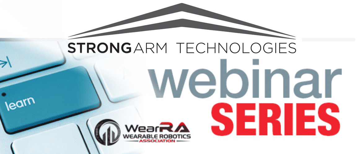 StrongArm Technologies Webinar by Wearable Robotics Association Importance of Spinal Kinemetics