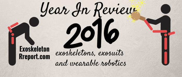 2016 Year in Review: Exoskeletons and Wearable Robotics