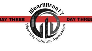 WearRAcon17 Day Three Report