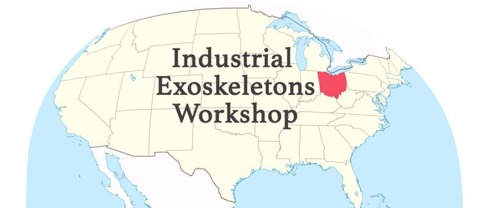 Ohio Industrial Exoskeletons Workshop