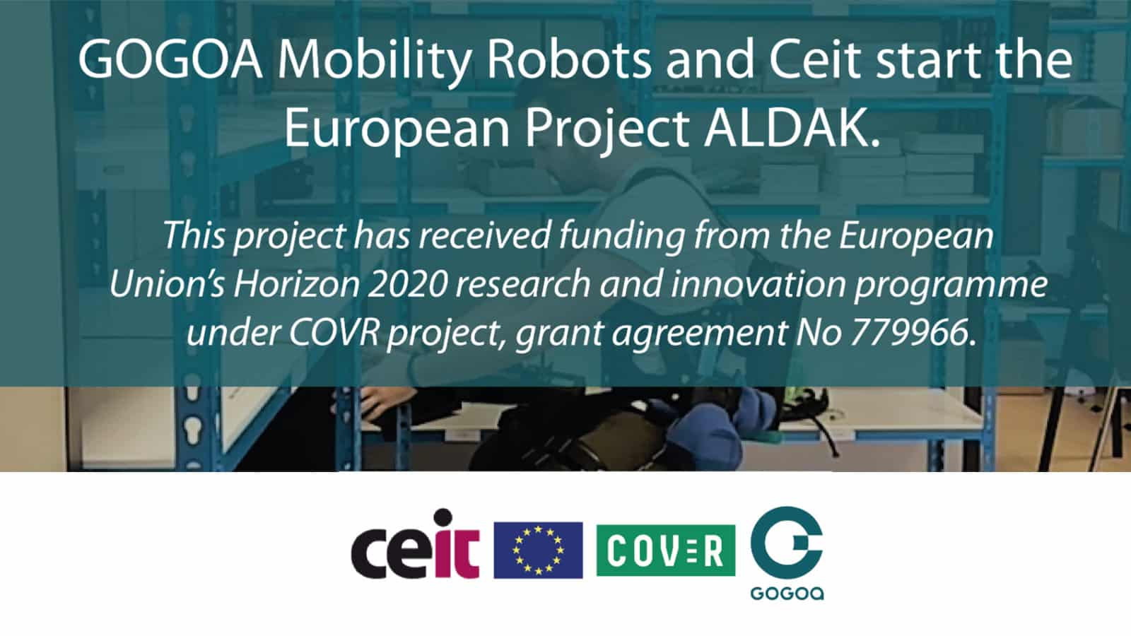 ATEX Certification Of Active Exoskeletons- GOGOA and CEIT Start the European ALDAK Project Under COVR