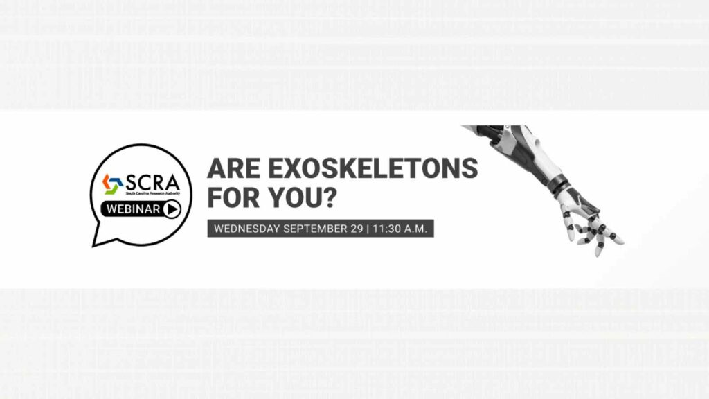 SCRA Webinar- Are Exoskeletons for You?