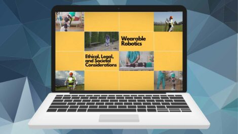 Ethical Legal and Social Considerations Wearalbe Robotics